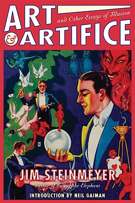 Art & Artifice By Steinmeyer, Jim/ Gaiman, Neil (FRW)